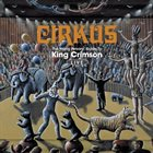 KING CRIMSON Cirkus: The Young Persons' Guide To King Crimson Live album cover
