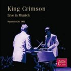 KING CRIMSON Live In Munich, 1982 album cover