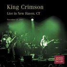 KING CRIMSON Live in New Haven, CT, 2003 album cover