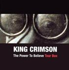 KING CRIMSON The Power To Believe Tour Box album cover