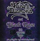 KING DIAMOND King Diamond & Black Rose: 20 Years Ago (A Night of Rehearsal) album cover