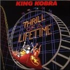 KING KOBRA Thrill of a Lifetime album cover