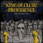 KING OF CLUBZ Time For Grievance album cover