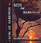 KING OF DARKNESS Aggression in Rage album cover