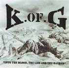 KINGDOM OF GENOCIDE Into The Blood, The Lies And The Hatred album cover