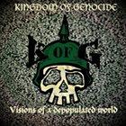 KINGDOM OF GENOCIDE Wir Haben Es Nicht Gewusst (88 Luftballon) / Visions Of A Depopulated World album cover