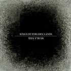 KINGS OF FORLORN LANDS Kein Album album cover
