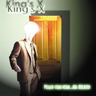 KING'S X Please Come Home... Mr. Bulbous album cover