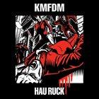 KMFDM Hau Ruck album cover