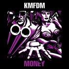 KMFDM Money album cover