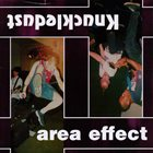 KNUCKLEDUST Knuckledust / Area Effect album cover