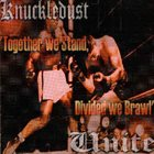 KNUCKLEDUST Together We Stand, Divided We Brawl album cover