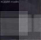 KOBRA KHAN Kobra Khan / Kings Of Danger album cover