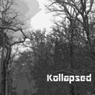 KOLLAPSED Kollapsed pt.2 album cover