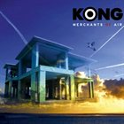 KONG Merchants Of Air album cover