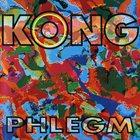 KONG Phlegm album cover