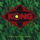 KONG Push Comes To Shove album cover