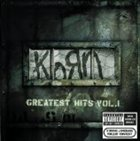 KORN Greatest Hits, Volume 1 album cover