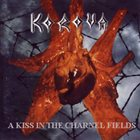 KOROVA A Kiss in the Charnel Fields album cover
