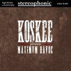 KOSKEE Maximum Havoc album cover