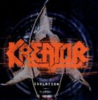 KREATOR Isolation album cover