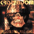 KRISTENDOM Operator Dead...Post Abandon album cover