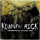 KUNGFU RICK Fragments Of The Past Time album cover