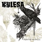 KYLESA From The Vaults Vol. I album cover