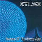 KYUSS Kyuss / Queens Of The Stone Age album cover