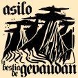 LA BESTIA DE GEVAUDAN Asilo / La Bestia De Gevaudan album cover