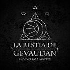 LA BESTIA DE GEVAUDAN En Vivo Sala Master album cover