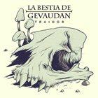 LA BESTIA DE GEVAUDAN Traidor album cover