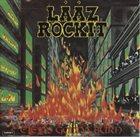 LÄÄZ ROCKIT City's Gonna Burn album cover