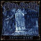 LÄÄZ ROCKIT Left for Dead album cover