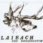 LAIBACH Neu Konservatiw album cover