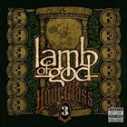 LAMB OF GOD Hourglass Volume 3 - The CD Anthology album cover