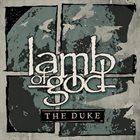 LAMB OF GOD The Duke album cover