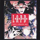 L.A.P.D. Who's Laughing Now album cover