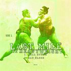 LAST MILE The Heavyweight album cover