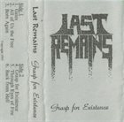 LAST REMAINS Grasp For Existence album cover