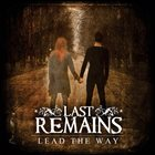 LAST REMAINS Lead The Way album cover