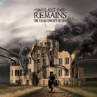 LAST REMAINS The False Concept of Life album cover