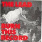 THE LEAD Burn This Record album cover