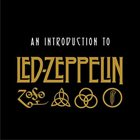 LED ZEPPELIN An Introduction to Led Zeppelin album cover