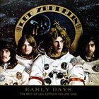 LED ZEPPELIN Early Days: The Best Of Led Zeppelin Volume One album cover