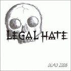 LEGAL HATE Demo 2008 album cover