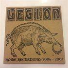 LEGION (AL) Home Recordings 2006-2007 album cover