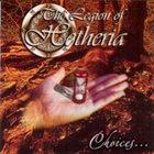 THE LEGION OF HETHERIA Choices... album cover