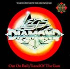 LEGS DIAMOND Out On Bail / Land Of The Gun album cover