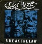 LESS HAZE Break The Law album cover